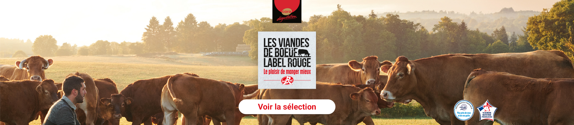 Cora Dégustation Label rouge