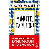 Aurélie Valognes - Minute, papillon !