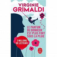 Virginie Grimaldi Le parfum du bonheur est plus fort sous la pluie