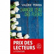 Valérie Perrin - Changer l'eau des fleurs