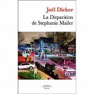 Joël Dicker La disparition de stéphanie mailer