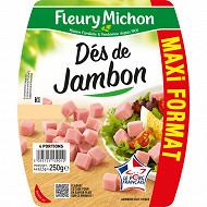 Fleury Michon dés de jambon maxi format 250g