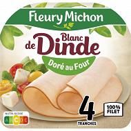 Fleury Michon blanc de dinde doré au four 100% filet 4 tranches 160g