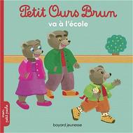 Album jeunesse - Petit Ours Brun va à l'école