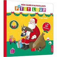 P'tit Loup mon cahier d'autocollants, C'est Noël !