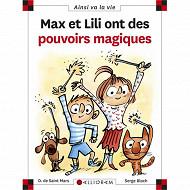 Album jeunesse - Max et Lili ont des pouvoirs magiques