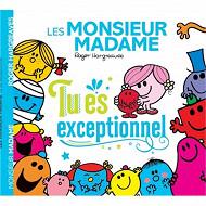 Album jeunesse - Les Monsieur Madame : tu es exceptionnel