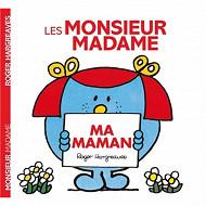 Album jeunesse - Les Monsieur Madame : ma maman