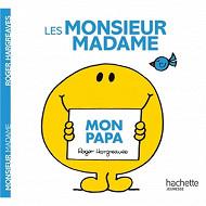 Album jeunesse - Les Monsieur Madame  mon papa