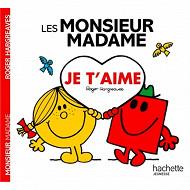 Album jeunesse - Les Monsieur Madame : je t'aime
