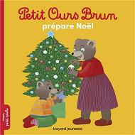 Album jeunesse - Petit ours brun prépare Noël