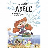 Roman jeunesse - Mortelle Adèle volume 1 Mortel un jour, mortel toujours !