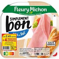 Fleury Michon jambon simplement bon -25% de sel lot 2x6 tranches + 4 offertes 560g