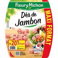 Fleury Michon dés de jambon maxi format +20%offerts 300g