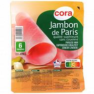 Cora jambon de Paris qualité supérieure sans couenne 6 tranches 270g