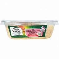 Pierre Martinet piémontaise jambon aux tomates fraîches 500g