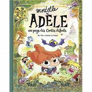 Bande dessinée - Mortelle Adèle Au pays des contes défaits