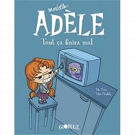 Bande dessinée - Mortelle Adèle volume 1, Tout ça finira mal