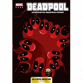 Comics - Marvel dark : le coté obscur tome 3 : Deadpool