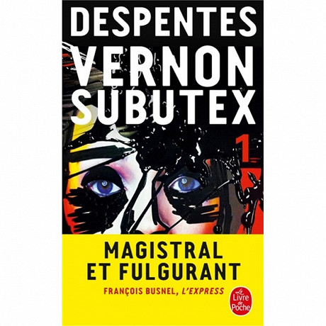 Virginie Despentes - Vernon subutex, volume 1