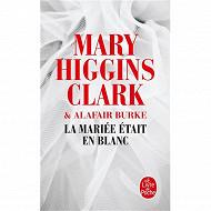 Mary Higgins Clark La mariée était en blanc