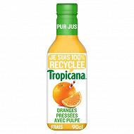 Tropicana oranges pressées avec pulpe pur jus pet 90cl