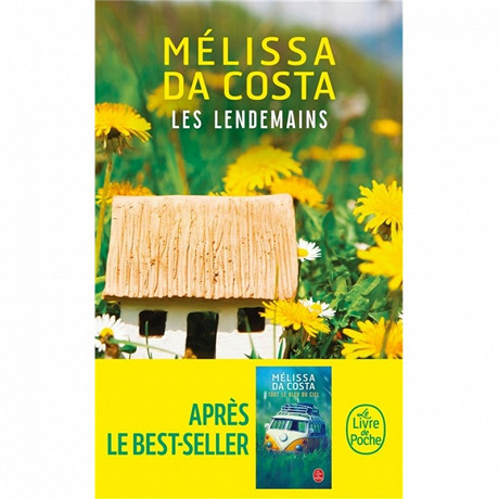 Mélissa Da Costa - Les lendemains