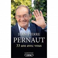 Jean-Pierre Pernault - 33 ans avec vous