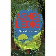 Agnès Ledig - Se le dire enfin