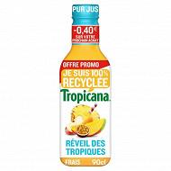 Tropicana réveil des tropiques pet 90cl 0.40  de réduction immédiate