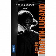 Agnès Martin-Lugand - Nos résiliences