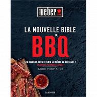Cuisine - La nouvelle bible du BBQ : 175 recettes pour devenir le maître du barbecue