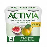 Activia sans sucre ajouté poire figue chia 4x115g