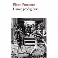 Elena Ferrante - L'amie prodigieuse : enfance, adolescence