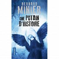 Bernard Minier - Une putain d'histoire