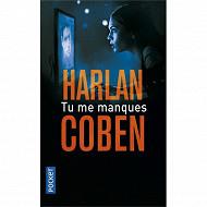 Harlan Coben Tu me manques