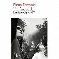 Elena Ferrante - L'amie prodigieuse, volume 4, l'enfant perdue : maturité, vieillesse