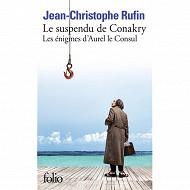 Jean-Christophe Rufin - Les énigmes d'Aurel le consul, le suspendu deCconakry