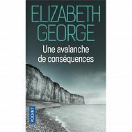 Elizabeth George - Une avalanche de conséquences
