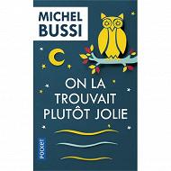 Michel Bussi On la trouvait plutôt jolie