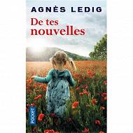 Agnès Ledig - De tes nouvelles
