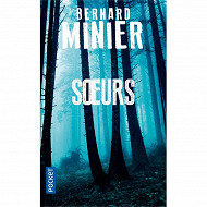 Bernard Minier - Soeurs