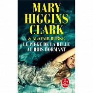 Mary Higgins Clark - Le piège de la belle au bois dormant
