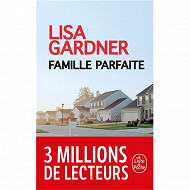 Lisa Gardner - Famille parfaite