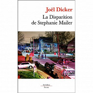Joël Dicker - La disparition de Stéphanie Mailer