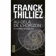 Franck Thilliez - Au-delà de l'horizon : et autres nouvelles
