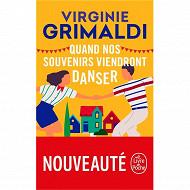 Virginie Grimaldi - Quand nos souvenirs viendront danser