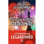 Gilles Legardinier Pour un instant d'éternité
