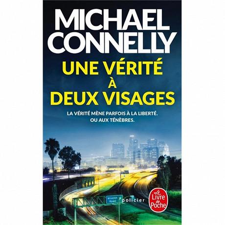 Michael Connelly - Une vérité à deux visages