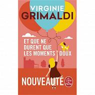 Virginie Grimaldi - Et que ne durent que les moments doux
